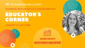 Educator's Corner: Historic Recipes