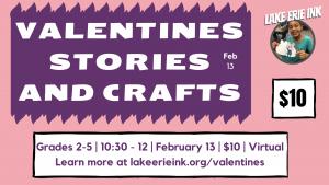 Monthly Ink: Valentines Stories & Crafts
