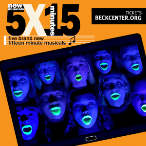 5x15: Five World Premiere Fifteen-Minute Musicals, streaming until 3/7/21