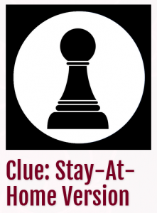 Clue: Stay-at-Home Version