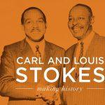 Carl & Louis Stokes: Making History LIVE MLK Day Presentation