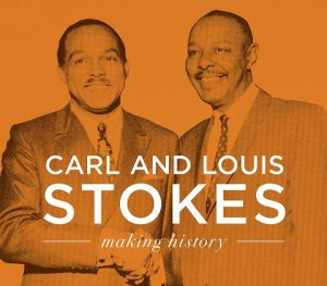 Carl & Louis Stokes: Making History LIVE MLK D...