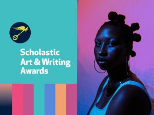 2021 Scholastic Art + Writing Exhibition