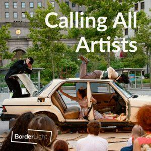 Call for Performers: 2021 BorderLight Festival