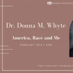 Virtual Talk: Dr. Donna Whyte: America, Race and Me