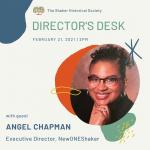 Director's Desk: Representation, with guest Angel Chapman, Executive Director of NewONEShaker