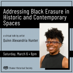 Quinn Hunter: Addressing Black Erasure in Historic and Contemporary Spaces