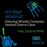 Art That Moves You: Dancing Wheels Company Seated Dance Class