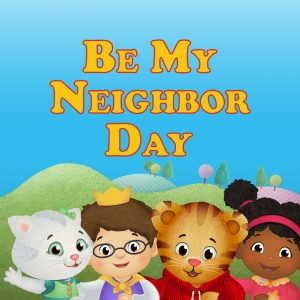 Be My Neighbor Day: A Virtual Family Event