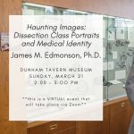 Haunting Images: Dissection Class Portraits and Medical Identity