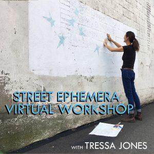 Street Ephemera Virtual Workshop