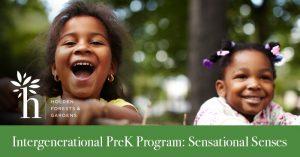 Intergenerational PreK Program: Sensational Senses