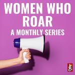 Women Who Roar: A Panel on Roaring Women Writers