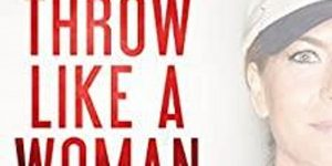 Author Susan Petrone : Throw Like a Woman