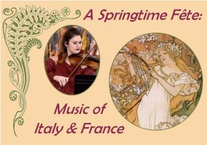 A Springtime Fete: Music of Italy and France