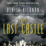 Virtual History Book Club: The Last Castle by Denise Kiernan