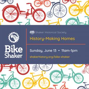 Bike Shaker: History-Making Homes