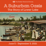 A Suburban Oasis: The Story of Lower Lake