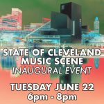 State of Cleveland Music Scene Inaugural Event