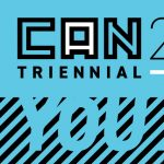 CAN Triennial 2022: You Are Here Applications Open...