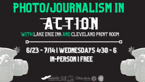 Photo/Journalism in ACTION with Lake Erie Ink and ...