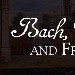 Bach, Vivaldi, and Friends!