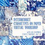 Intermediate Cyanotypes on Paper Virtual Workshop