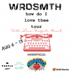 WRDSMTH 'How Do I Love Thee Tour', a Graffiti HeArt Production