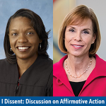 I Dissent: Discussion on Affirmative Action