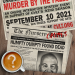 Chagrin Valley Little Theatre's Murder by the Falls : Nursery Crimes