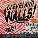 Cleveland Walls Open House & Makers Mart