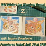 Free White Line Woodcut Demo with Eugene Sarmiento