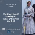 """The Courtship & Marriage of James & Lucretia Garfield"""