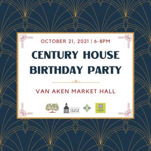 Century House Birthday Party