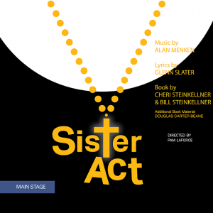 Sister Act - A Divine Musical Comedy