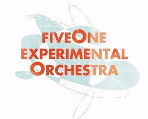 FiveOne Experimental Orchestra